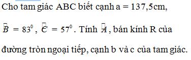 Giải Toán lớp 10 Bài 3: Các hệ thức lượng trong tam giác và giải tam giác