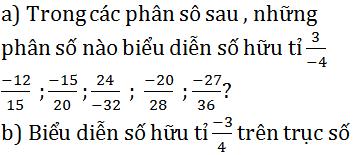Giải Toán lớp 7 bài 1: Tập hợp Q các số hữu tỉ